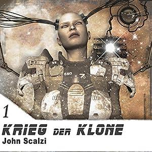 Krieg der Klone (Krieg der Klone 1) | [John Scalzi]