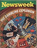 img - for Newsweek, vol. 79, no. 15 (April 10, 1972): The Gambling Explosion book / textbook / text book