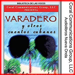 Varadero y Otros Cuentos Cubanos [Varadero and Other Cuban Stories] | [Frank Rivera]