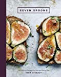 Seven Spoons: My Favorite Recipes for...
