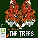 The Trees Audiobook by Ali Shaw Narrated by Ben Onwukwe