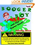 Booger Boy and the Super Snot (Stinky...