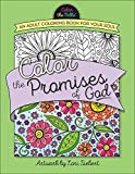 img - for Color the Promises of God: An Adult Coloring Book for Your Soul (Color the Bible) book / textbook / text book
