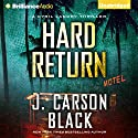 Hard Return: A Cyril Landry Thriller, Book 2 (       UNABRIDGED) by J. Carson Black Narrated by Christopher Lane