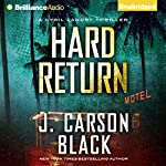 Hard Return: A Cyril Landry Thriller, Book 2 | J. Carson Black