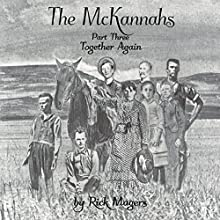 The McKannahs: ~Together Again~ Audiobook by Rick Magers Narrated by J. Rodney Turner