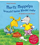 Moritz Moppelpo braucht keine Windel mehr (Jubiläumstitel)