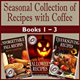 61I1amhdXHL. SL160  FREE Kindle Cookbooks – Thanksgiving Recipes, Christmas Cookies, Paleo, Coffee Recipes, Pakistani, and More!