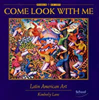 Come Look With Me, Latin American Art