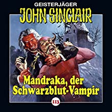 Mandraka, der Schwarzblut-Vampir (John Sinclair 113) Hörspiel von Jason Dark Gesprochen von: Dietmar Wunder, Alexandra Lange