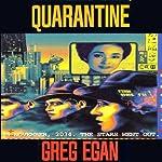 Quarantine | Greg Egan