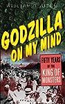 Godzilla on My Mind: Fifty Years of t...