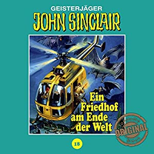 Ein Friedhof am Ende der Welt - Teil 2 (John Sinclair - Tonstudio Braun Klassiker 18) Hörspiel