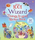 1001 Wizard Things to Spot Sticker Book (1001 Things to Spot Sticker Books)