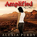 Amplified: Reign of Blood #3 (       UNABRIDGED) by Alexia Purdy Narrated by Anne Marie Susan Silvey
