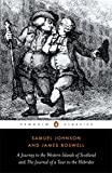The Journey to the Western Islands Scotland and The Journal of a Tour to the Hebrides (Penguin English Library) (0140432213) by Johnson, Samuel