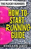 The Plucky Runners How-to-Start-Running Guide