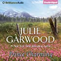 Prince Charming (       UNABRIDGED) by Julie Garwood Narrated by Rosalyn Landor