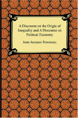 discourse on the origin of inequality essay topics Topic:second treatise of government, john locke discourse on the origins of inequality, jean-jacques rousseau subject:political science volume: 7 pages type: essay format: mla description 1 in the second treatise of government, john locke defends a natural right to acquire private property, along with all of the predictable economic inequalities.