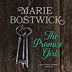 The Promise Girls | Marie Bostwick