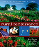 Rural Renaissance: Renewing the Quest for the Good Life (Wiser Living)