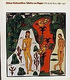 Oskar Kokoschka, Works on Paper: The Early Years, 1897-1917 (0810968797) by Guggenheim Museum