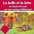 La belle et la bête (       UNABRIDGED) by Jeanne-Marie Leprince de Beaumont Narrated by Céline Lucas