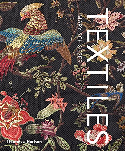 Textiles: The Art of Mankind, by Mary Schoeser