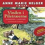 Anne Marie Helger Læser Vinden i Piletræerne 1 [Anne Marie Helger Reads Wind in the Willows 1] | Kenneth Grahame,Kina Bodenhoff (translator)
