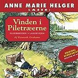 Anne Marie Helger Læser Vinden i Piletræerne 1 [Anne Marie Helger Reads Wind in the Willows 1]