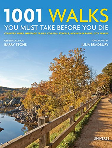 1001-walks-you-must-take-before-you-die-country-hikes-heritage-trails-coastal-strolls-mountain-paths