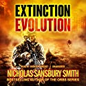 Extinction Evolution: The Extinction Cycle, Book 4 (       UNABRIDGED) by Nicholas Sansbury Smith Narrated by Bronson Pinchot