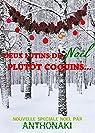 Deux lutins de Noël plutôt coquins...: Nouvelle de Noël par Naki