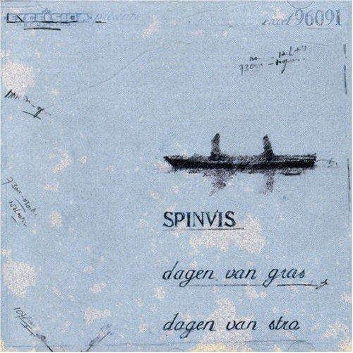 Spinvis - Dagen Van Gras, Dagen Van Stro - Zortam Music