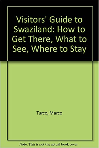 Swaziland: How to Get There, What to See, Where to Stay (Visitors' Guides (New Holland))