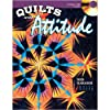 Quilts with Attitude