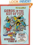 Songs in the Key of Fife: The Intertw...