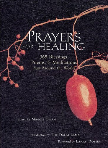 Maggie Oman Shannon - Prayers for Healing: 365 Blessings, Poems, & Meditations from Around the World (365 Blessings, Poems & Meditations from Around the World)