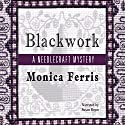 Blackwork: A Needlecraft Mystery Audiobook by Monica Ferris Narrated by Susan Boyce