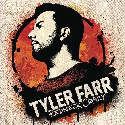 Tyler Farr – Redneck Crazy (2013) [FLAC]