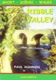 Ribble Valley: Short Scenic Walks (Walking Country)