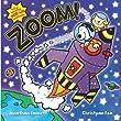 Zoom!: A Fantastic Pop-Up Adventure