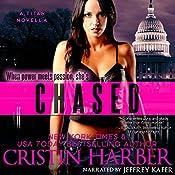 Chased: A Novella: Titan, Book 3.5 | Cristin Harber