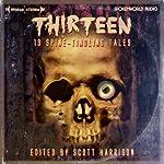 Thirteen | Scott Harrison,Dan Abnett,Cavan Scott,Kim Newman,Kaaron Warren,George Mann,Simon Clark