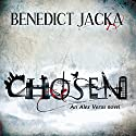 Chosen: An Alex Verus Novel Audiobook by Benedict Jacka Narrated by Gildart Jackson