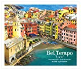 Bel Tempo Luce ~good quality bossa&jazz for the cafe time~Mixed by Lumiere