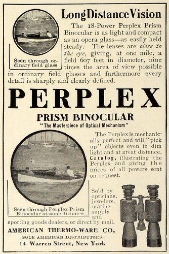 1909 Ad Perplex Prism Binoculars Optical Long Distance Sight American Thermoware - Original Print Ad