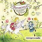 Ein Einhorn für Rosalie (Die Feenschule 3) Hörbuch von Barbara Rose Gesprochen von: Astrid Kohrs