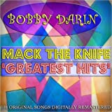 Mack the Knife: Greatest Hits (118 Original Songs Digitally Remastered)