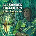 Soldier from the Sea Audiobook by Alexander Fullerton Narrated by Terry Wale
